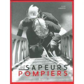 SAPEURS POMPIERS LE GRAND LIVRE