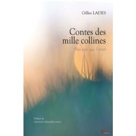 CONTES DES MILLE COLLINES PLUS VRAI QUE L'IRREEL