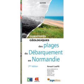 PLAGES DU DEBARQUEMENT NORMANDIE CURIOSITES GEOLOGIQUES