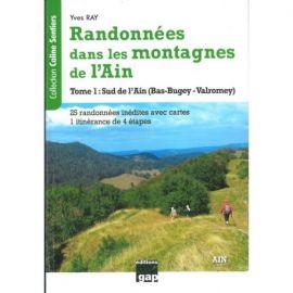 RANDONNÉES DANS LES MONTAGNES DE L'AIN - TOME 1