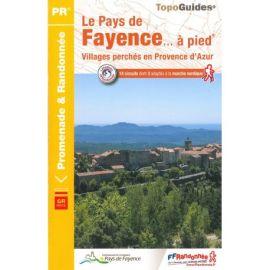 P832 LE PAYS DE FAYENCE A PIED