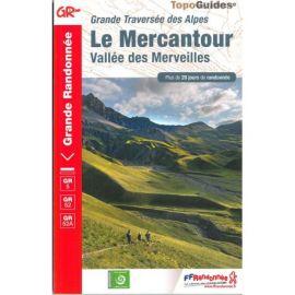 GR507 LE MERCANTOUR VALLEE DES MERVEILLES LA TRAVERSEE DES ALPES