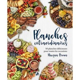 PLANCHES EXTRAORDINAIRES 50 PLANCHES DELICIEUSES