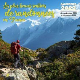 CALENDRIER LES PLUS BEAUX SENTIERS DE RANDONNÉES EN FRANCE 2022