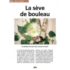 477 - LA SEVE DE BOULEAU ET SES BIENFAITS