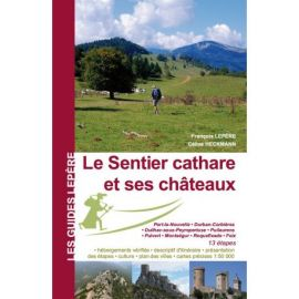 LE SENTIER CATHARE ET SES CHATEAUX