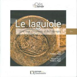 LE LAGUIOLE - UNE SAGA D'HOMMES ET DE FROMAGES