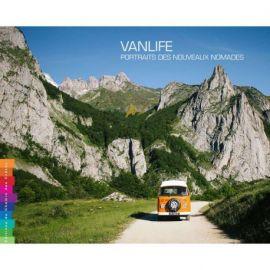 VANLIFE - PORTRAITS DES NOUVEAUX NOMADES