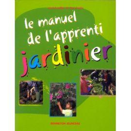 LE MANUEL DE L'APPRENTI JARDINIER