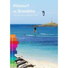 KITESURF ET SNOWKITE LES PLUS BEAUX SITES DE FRANCE