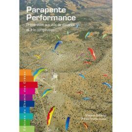 PARAPENTE PERFORMANCE - PREPA AUX VOLS DISTANCE & A LA COMPETITION