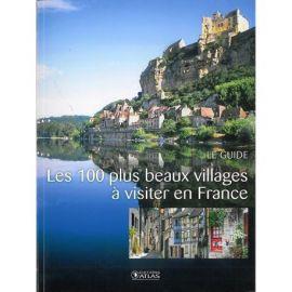 LES 100 PLUS BEAUX VILLAGES A VISITER EN FRANCE