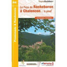 P43E LE PAYS DE ROCHEBARON A CHALENCON... A PIED