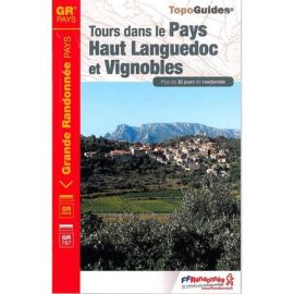 GR3400 TOURS DANS LE PAYS HAUT-LANGUEDOC ET VIGNOBLES