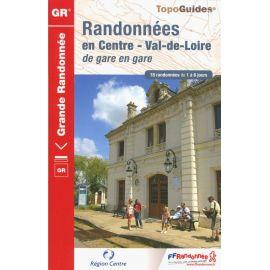 RANDONNEES EN CENTRE VAL DE LOIRE DE GARE EN GARE