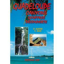GUADELOUPE CANYONS GOUFFRES DECOUVERTE
