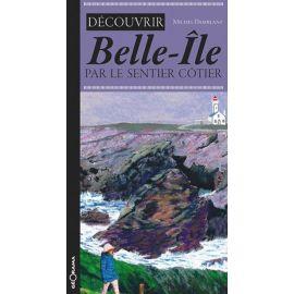 DECOUVRIR BELLE-ILE PAR LE SENTIER COTIER