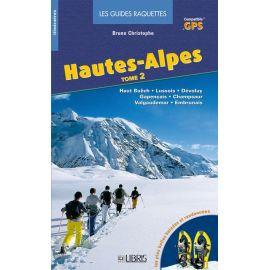 RAQUETTES HAUTES ALPES T2 CHAMPSAUR-VALGAUDEMAR-EMBRUNAI