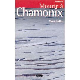 MOURIR A CHAMONIX