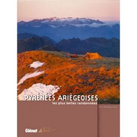 PYRENEES ARIEGEOISES LES + BELLES RANDONNEES