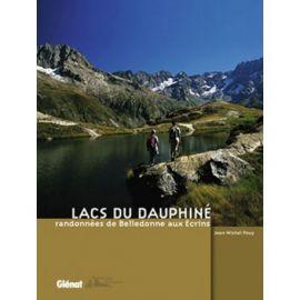 LACS DU DAUPHINE RANDONNEES DE BELLEDONNE AUX ECRINS