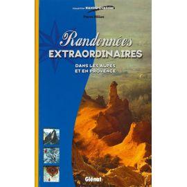 RANDO EXTRAORDINAIRE DS ALPES ET EN PROVENCE