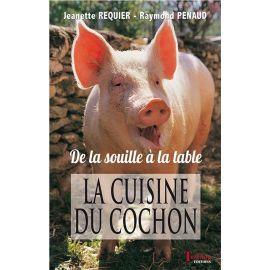 LA CUISINE DU COCHON  DE LA SOUILLE A LA TABLE