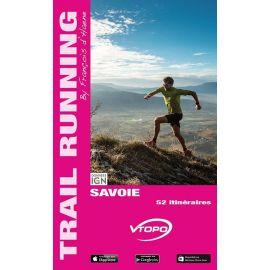 SAVOIE 52 ITINERAIRES TRAIL RUNNING