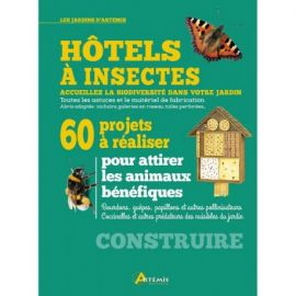 HOTELS A INSECTES 60 PROJETS A REALISER