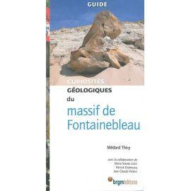 MASSIF DE FONTAINEBLEAU CURIOSITES GEOLOGIQUES