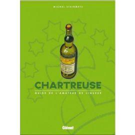 CHARTREUSE GUIDE DE L'AMATEUR DE LIQUEUR
