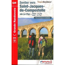 GR765 SENTIER VERS SAINT JACQUES DE COMPOSTELLE CLUNY LYON LE PUY