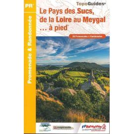 P438 LE PAYS DES SUCS, DE LA LOIRE AU MEYGAL....A PIED