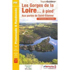 P425 LES GORGES DE LA LOIRE AUX PORTES DE ST-ETIENNE  A PIED