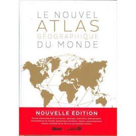 LE NOUVEL ATLAS GEOGRAPHIQUE  DU MONDE