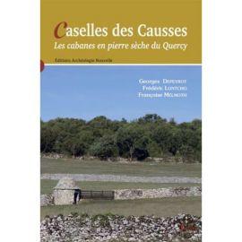 CASELLES DES CAUSSES - LES CABANES EN PIERRE SECHE DU QUERCY