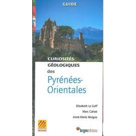 PYRENEES - ORIENTALES CURIOSITES GEOLOGIQUES