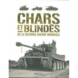 CHARS ET BLINDES DE LA 2NDE GUERRE MONDIALE