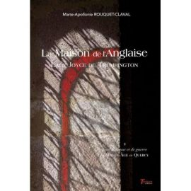 LA MAISON DE L'ANGLAISE LADY JOYCE DE TRUMPINGTON