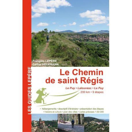 LE CHEMIN DE SAINT RÉGIS LE PUY - LALOUVESC - LE PUY