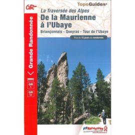 GR531 TRAVERSEE ALPES MAURIENNE A L'UBAYE BRIANCONNAIS QUEYRAS TOUR UBAY
