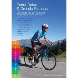 PETITE REINE &  GRANDS ROMANS 25 CIRCUITS VÉLO