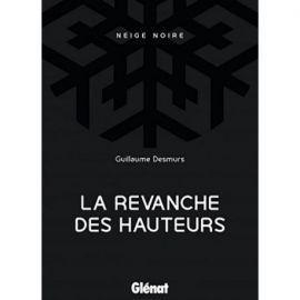 LA REVANCHE DES HAUTEURS