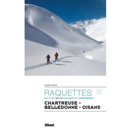 RAQUETTES CHARTREUSE - BELLEDONNE OISANS