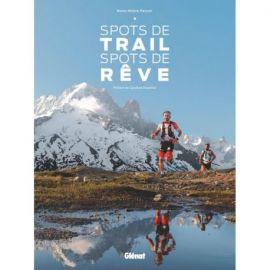 SPOTS DE TRAIL SPOTS DE REVE