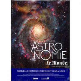 LE GRAND ATLAS DE L'ASTRONOMIE