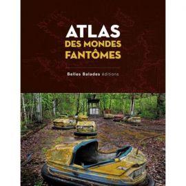 ATLAS DES MONDES FANTOMES