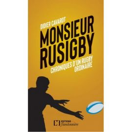 MONSIEUR RUSIGBY - CHRONIQUES D'UN RUGBY ORDINAIRE - TOME 2
