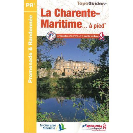 LA CHARENTE MARITIME... A PIED 37 PROMENADES & RANDONNEES