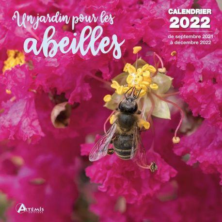 CALENDRIER UN JARDIN POUR LES ABEILLES 2022